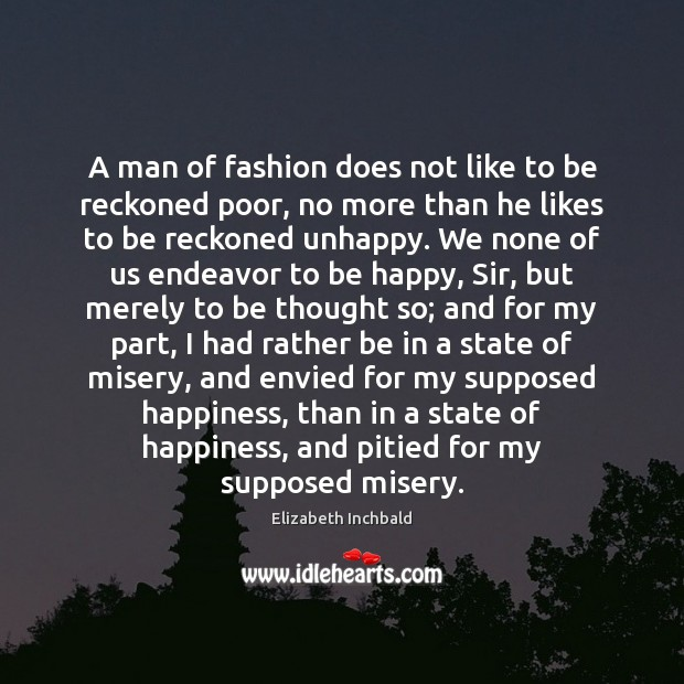 A man of fashion does not like to be reckoned poor, no Image