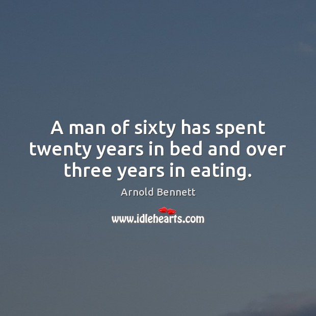 Image, A man of sixty has spent twenty years in bed and over three years in eating.