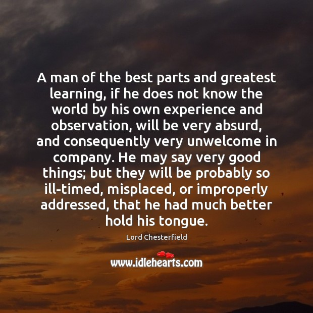 A man of the best parts and greatest learning, if he does Image