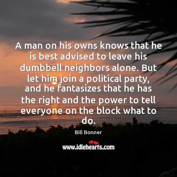Image, A man on his owns knows that he is best advised to