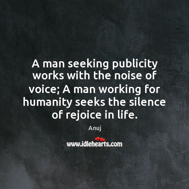 Image, A man seeking publicity works with the noise of voice; A man