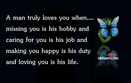 A man truly loves you when Care Quotes Image