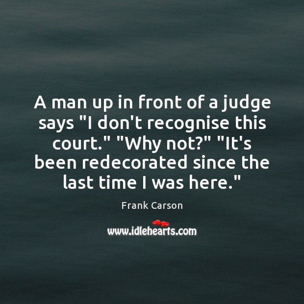"""A man up in front of a judge says """"I don't recognise Image"""