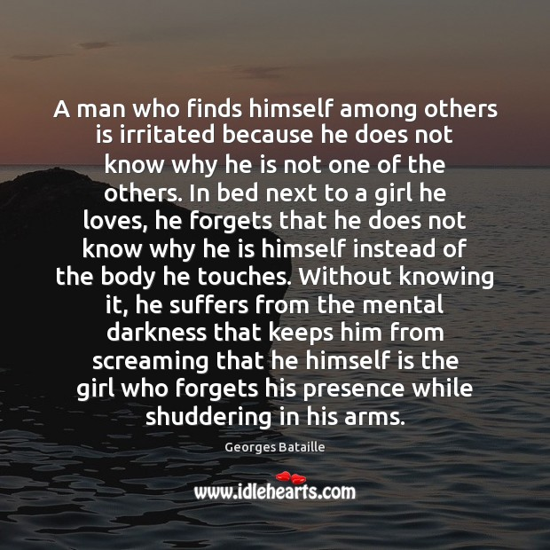 Image, A man who finds himself among others is irritated because he does