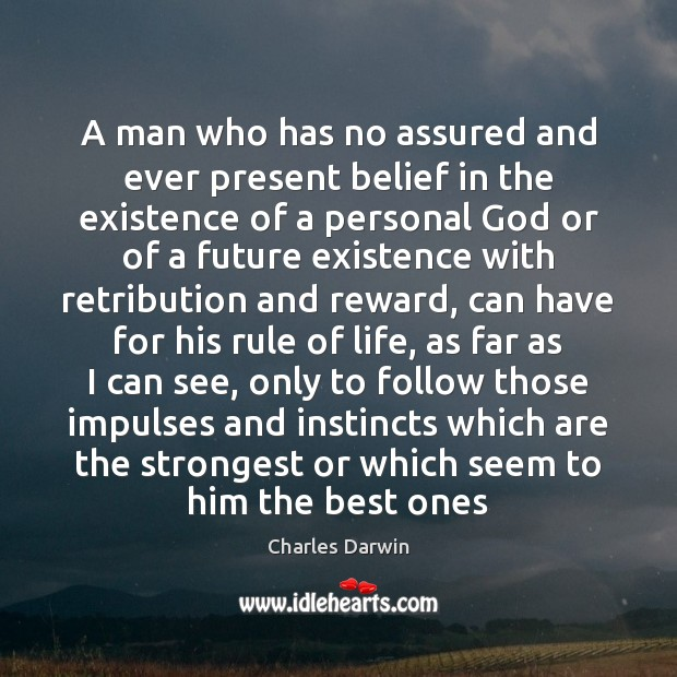 Image, A man who has no assured and ever present belief in the