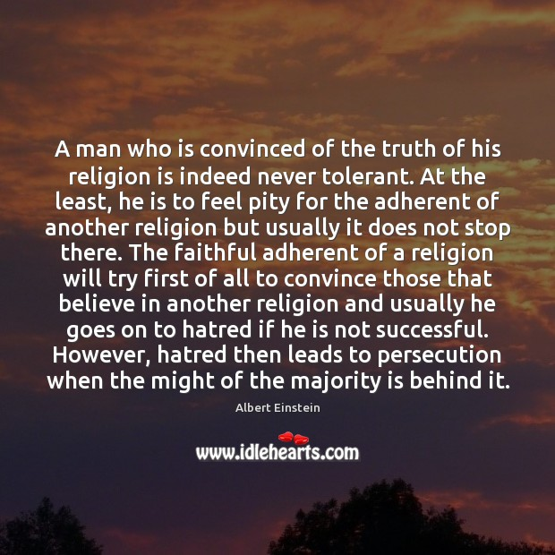 Image, A man who is convinced of the truth of his religion is