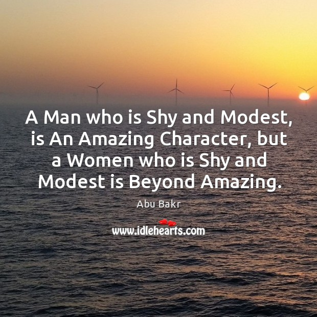 Image, A Man who is Shy and Modest, is An Amazing Character, but