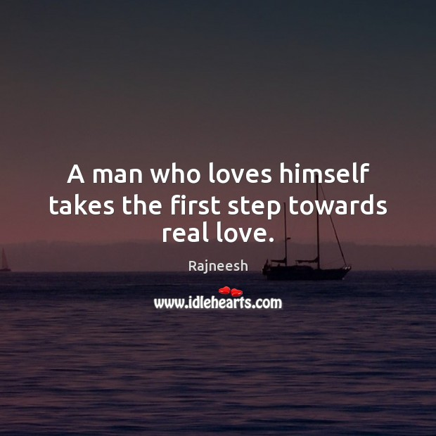 Image, A man who loves himself takes the first step towards real love.