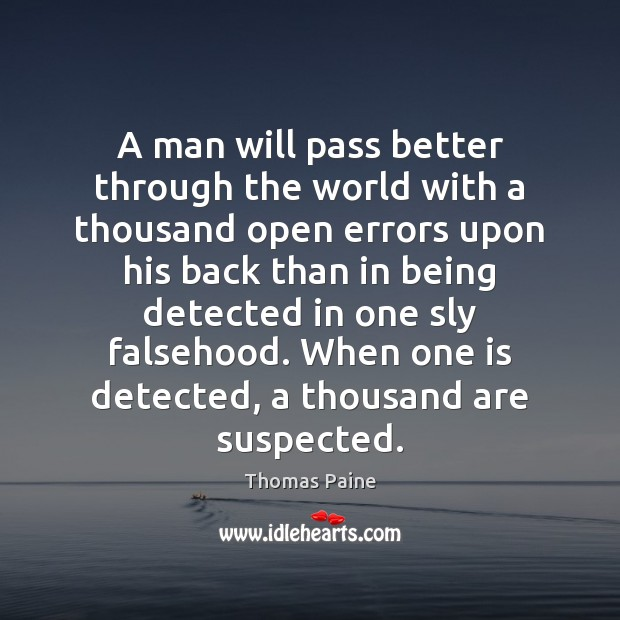 Image, A man will pass better through the world with a thousand open