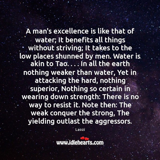 A man's excellence is like that of water; It benefits all things Image