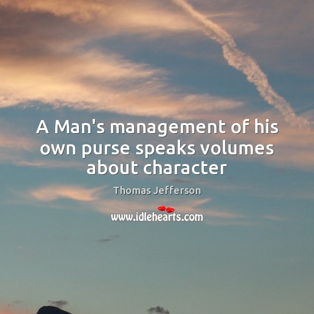 Image, A Man's management of his own purse speaks volumes about character