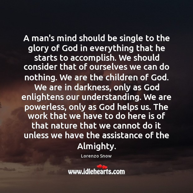 A man's mind should be single to the glory of God in Image
