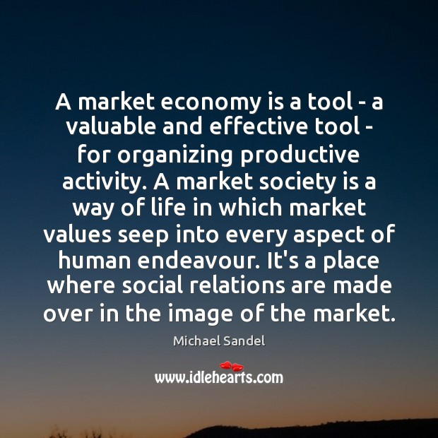 Image, A market economy is a tool – a valuable and effective tool