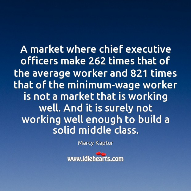 A market where chief executive officers make 262 times that of the average Image