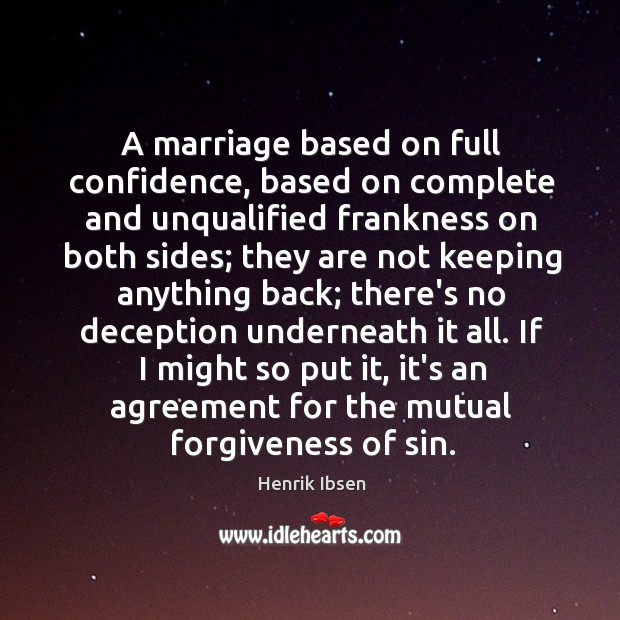 A marriage based on full confidence, based on complete and unqualified frankness Image