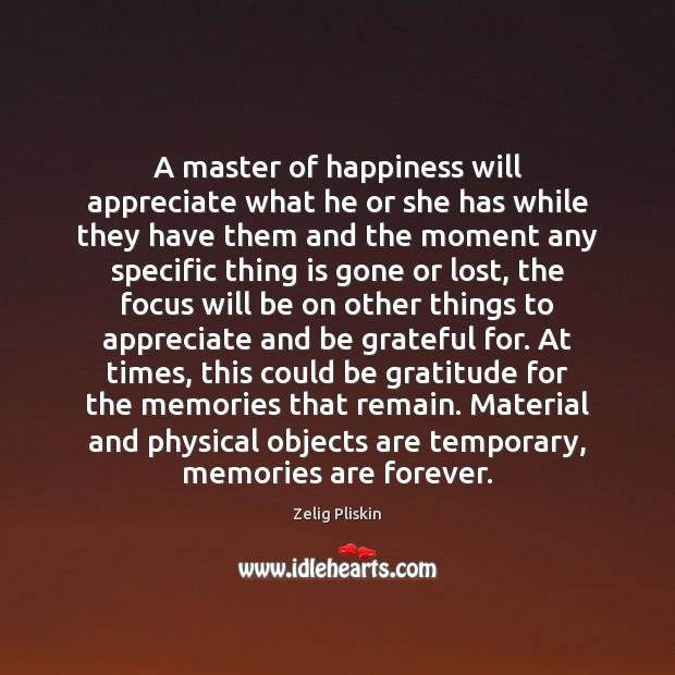 Image, A master of happiness will appreciate what he or she has while
