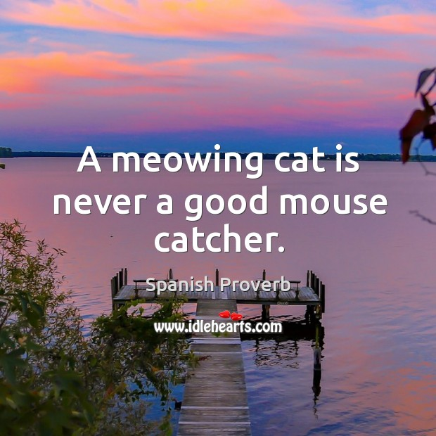 Image, A meowing cat is never a good mouse catcher.