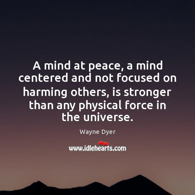 Image, A mind at peace, a mind centered and not focused on harming