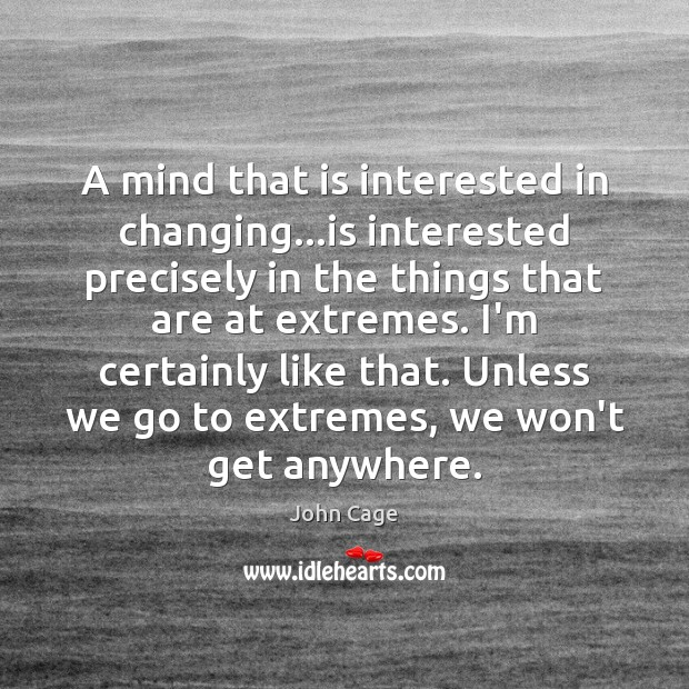 A mind that is interested in changing…is interested precisely in the Image