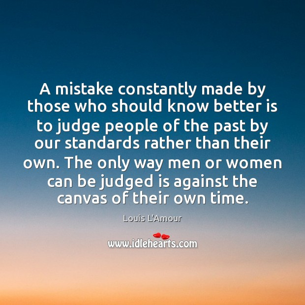A mistake constantly made by those who should know better is to Image