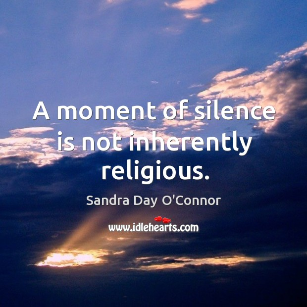 Image, A moment of silence is not inherently religious.