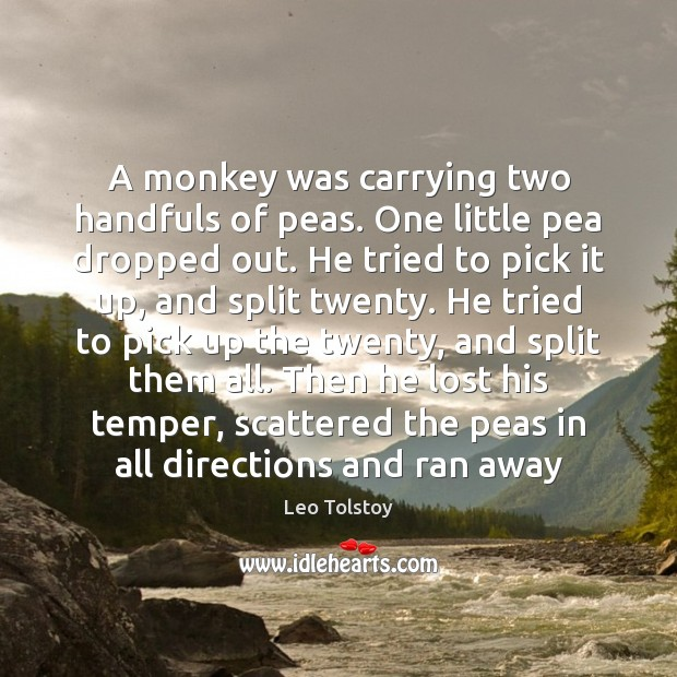 A monkey was carrying two handfuls of peas. One little pea dropped Image