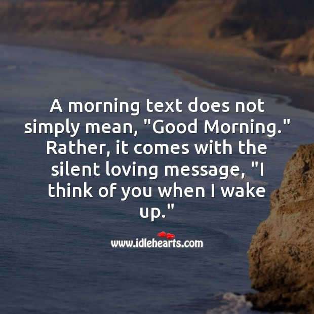 "Image, A Morning text does not simply mean, ""GOOD MORNING."""