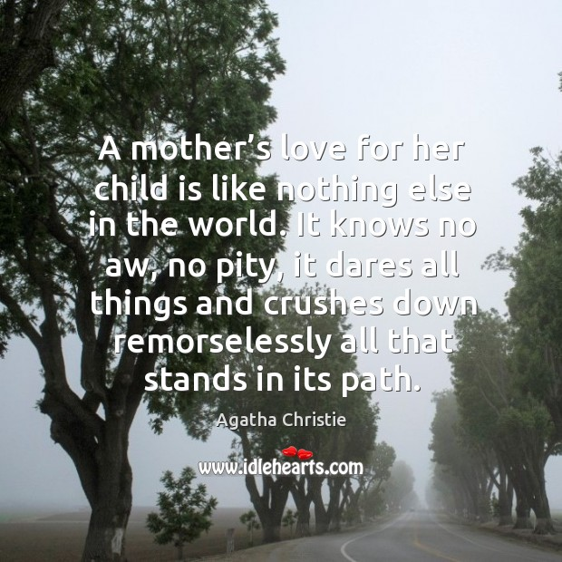 A mother's love for her child is like nothing else in the world. Image