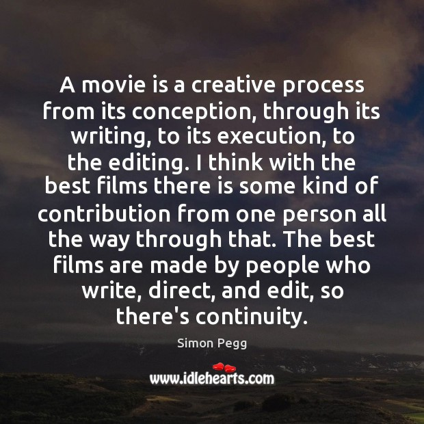 A movie is a creative process from its conception, through its writing, Image