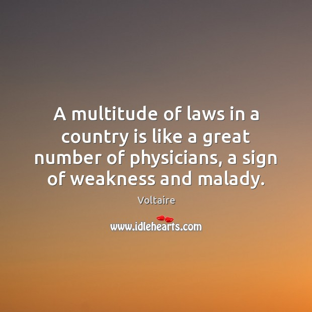 Image, A multitude of laws in a country is like a great number