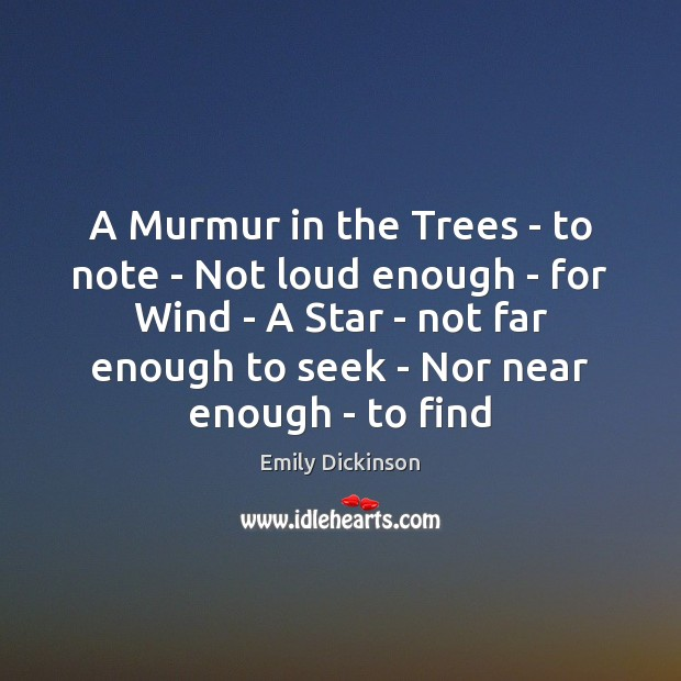 A Murmur in the Trees – to note – Not loud enough Image