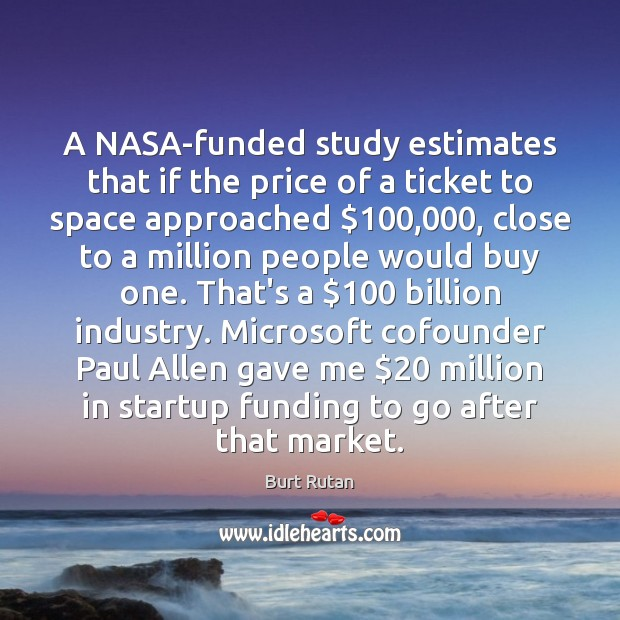 A NASA-funded study estimates that if the price of a ticket to Image