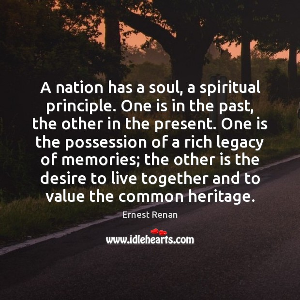 A nation has a soul, a spiritual principle. One is in the Image