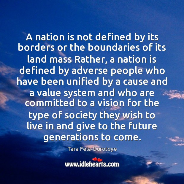 A nation is not defined by its borders or the boundaries of Image
