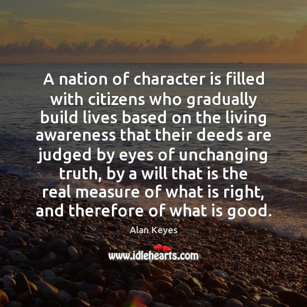 Image, A nation of character is filled with citizens who gradually build lives