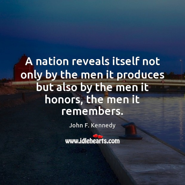 Image, A nation reveals itself not only by the men it produces but