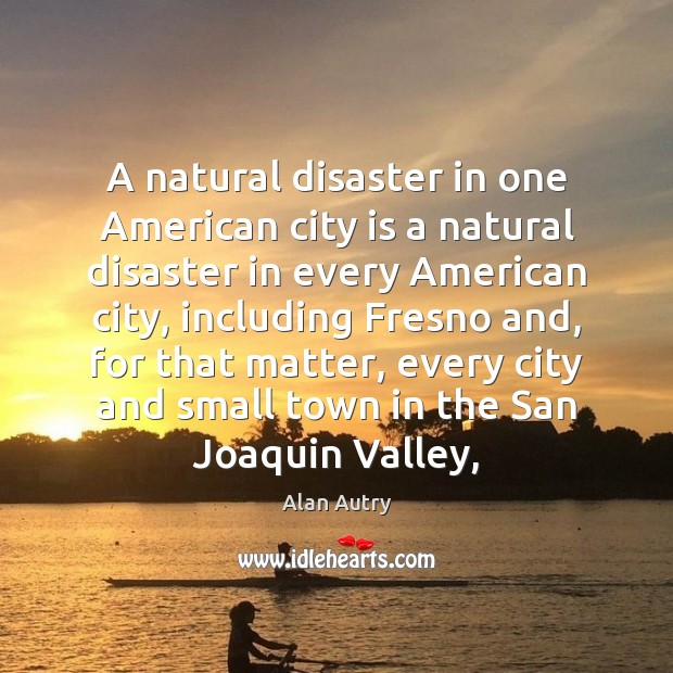 Image, A natural disaster in one American city is a natural disaster in