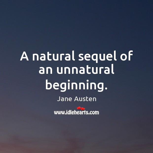 A natural sequel of an unnatural beginning. Image