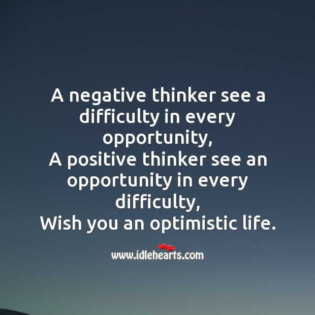 A negative thinker see a difficulty in every opportunity SMS Wishes Image