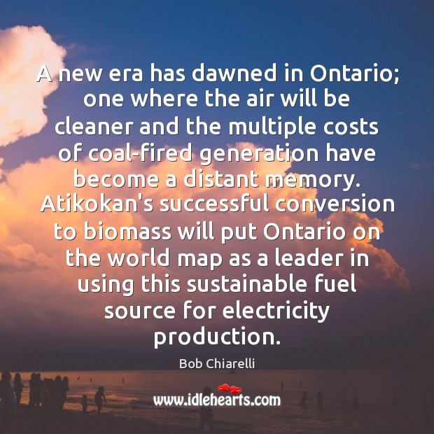 Image, A new era has dawned in Ontario; one where the air will