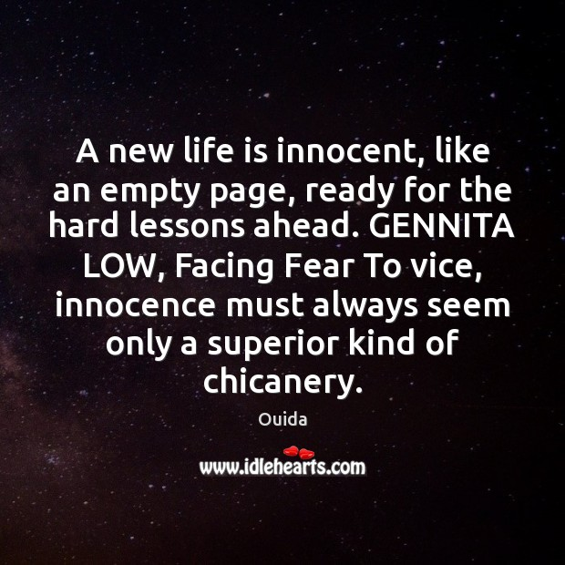 A new life is innocent, like an empty page, ready for the Ouida Picture Quote