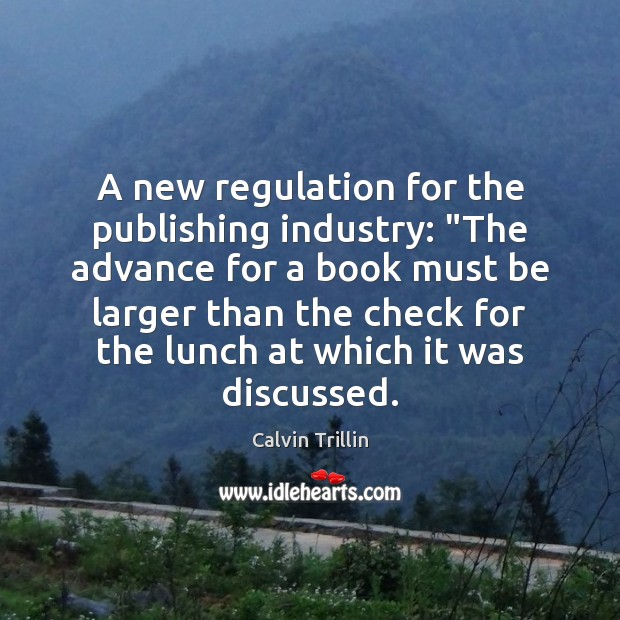 "Image, A new regulation for the publishing industry: ""The advance for a book"