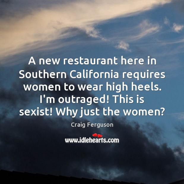 Image, A new restaurant here in Southern California requires women to wear high