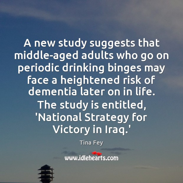 Image, A new study suggests that middle-aged adults who go on periodic drinking