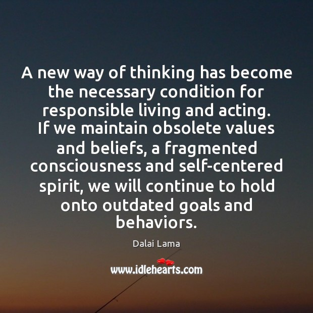 A new way of thinking has become the necessary condition for responsible Image