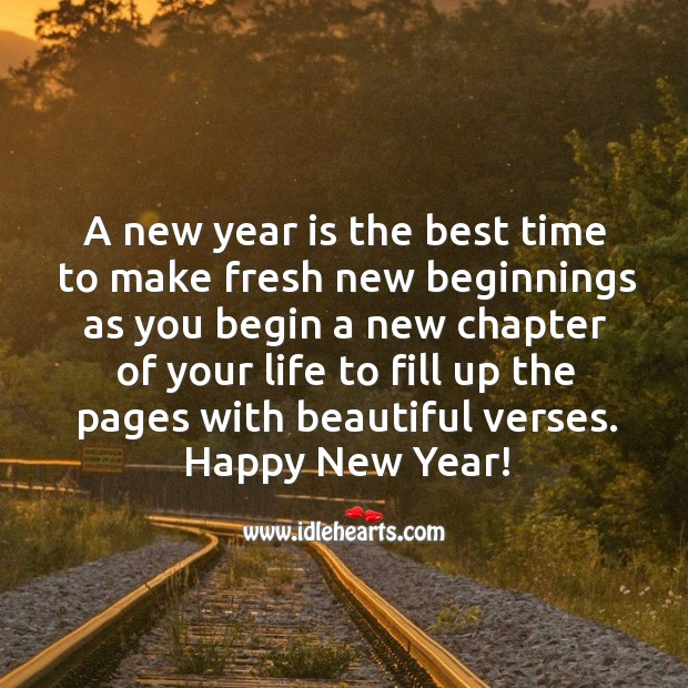 Image, A new year is the best time to begin a new chapter of your life.