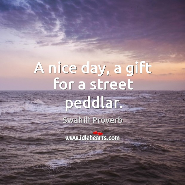 Image, A nice day, a gift for a street peddlar.