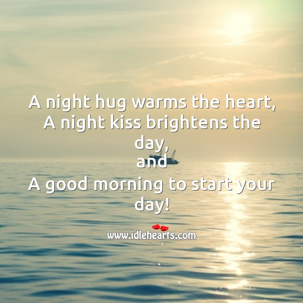 A night hug warms the heart Start Your Day Quotes Image
