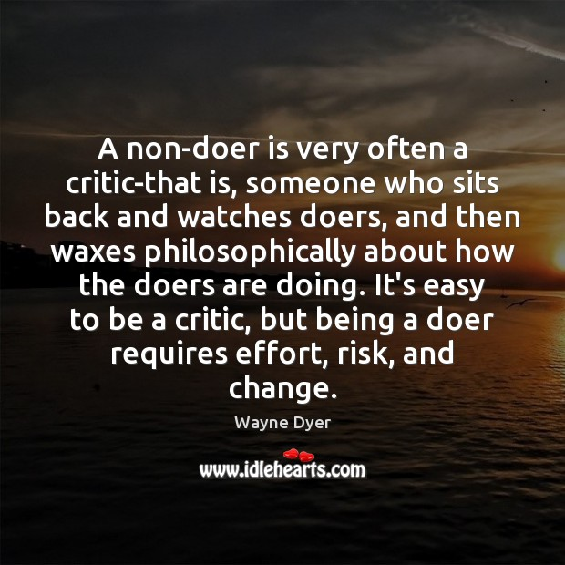 Image, A non-doer is very often a critic-that is, someone who sits back