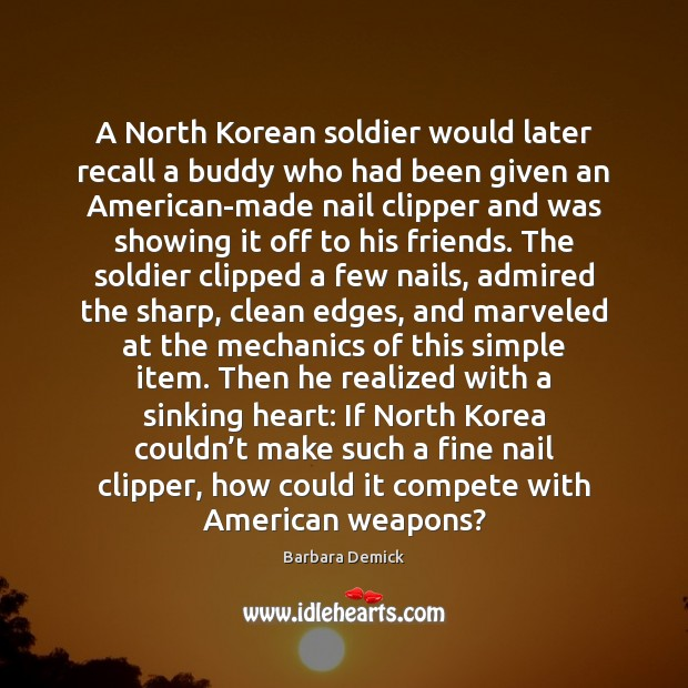Image, A North Korean soldier would later recall a buddy who had been